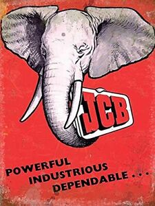 JCB Elephant Powerful Industrious Dependable large steel sign 400mm x 300mm (og)