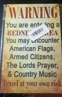 WARNING YOU ARE ENTERING A REDNECK AREA ~ wood decorative Sign~