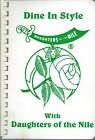 *FORT WAYNE IN 1990 DAUGHTERS OF THE NILE COOK BOOK *DINE IN STYLE *INDIANA RARE