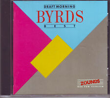 ZOUNDS - BYRDS - Draft Morning - Best - rare audiophile CD 1990