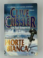 Libro Morte bianca Clive Cussler 2008 TEA Romanzo Libro Book 13