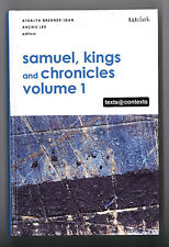 Samuel, Kings and Chronicles. Volume I. Texts & Contexts