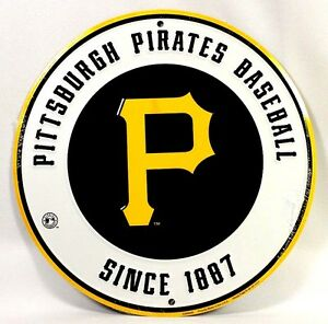 PITTSBURGH PIRATES MLB EMBOSSED METAL NOVELTY ROUND SIGN