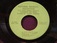 "7"" PSA National Wildlife Federation Lorne Green"
