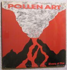 "(Sealed LP) Pollen Art - ""Rivers of Fire"" - Punk Rock / Hardcore '90"