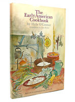 Hyla Nelson O'Connor THE EARLY AMERICAN COOKBOOK  1st Edition 1st Printing