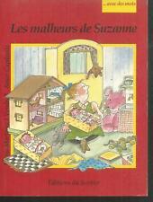 Les malheurs de Suzanne.M.MARTINEZ VENDRELL / Roser CAPDEVILA.Avec des mots Z23