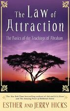 The Law of Attraction: The Basics of the Teachings of Abraham, Esther Hicks, Jer