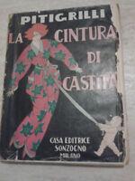 Piti Grilli - LA CINTURA DI CASTITA' - 1925 - Sonzogno