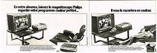 Publicité Advertising 1975 (2 pages) Le magnetoscope à acssettes Philips