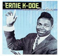 Ernie K-Doe - Here Come the Girls! - 2008 UK13-track CD album - FREE UK SHIPPING