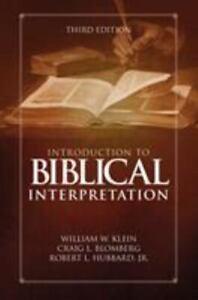 Introduction to Biblical Interpretation by Craig L. Blomberg, William W....