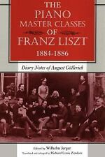 The Piano Master Classes of Franz Liszt, 1884-1886 : Diary Notes of August...