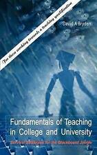 Fundamentals of Teaching in College and University: Survival Strategies for the