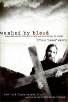 Washed by Blood : Lessons from My Time with Korn and My Journey to Christ by...