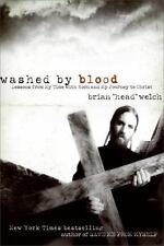 Washed by Blood Lessons from My Time with Korn and My Journey to Christ Head