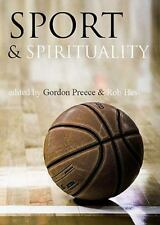 Sport and Spirituality: An Exercise in Everyday Theology (Interface: a Forum for