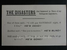 THE DISASTERS That happened to three of my Delinquent Customers c1903 UB 160515