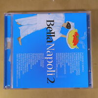 BELLA NAPOLI 2 - 2CD - 2012 EMI - OTTIMO CD [AT-036]