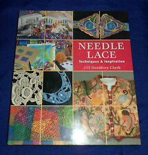 Needle Lace by J Nordfors Clark  | B/New HB, 2001