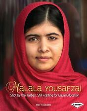 Malala Yousafzai: Shot by the Taliban, Still Fighting for Equal-ExLibrary