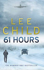 61 Hours: (Jack Reacher 14) by Lee Child (Paperback, 2010)