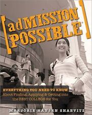 ADMISSION POSSIBLE College Essay Guide WORKBOOK Help Applying Forms  SHAEVITZ