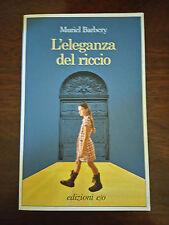 L'ELEGANZA DEL RICCIO - Muriel Barbery - Edizioni e/o - 2008