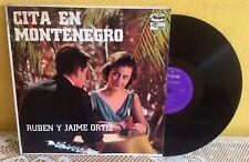 RUBEN Y JAIME ORTIZ CITA EN MONTENEGRO MEXICAN LP BOLERO