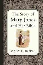 The Story of Mary Jones and Her Bible (Paperback or Softback)
