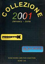 PROGETTOK CATALOGUE 2001 MINIATURE 1/43 - CATALOGO AUTOMODELLI - MODEL CARS EXEM