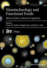 Institute of Food Technologists: Nanotechnology and Functional Foods