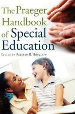 The Praeger Handbook Of Special Education: By Alberto M. Bursztyn