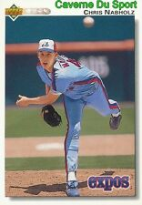 579 CHRIS NABHOLZ MONTREAL EXPOS BASEBALL CARD UPPER DECK 1992