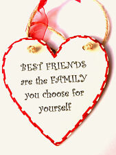 """Handmade Wood Plaque Gift """"BEST FRIENDS Are The FAMILY You Choose For Yourself"""""""