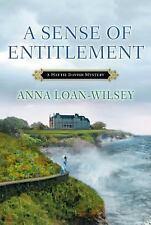 A Hattie Davish Mystery: A Sense of Entitlement 3 by Anna Loan-Wilsey (2014,...