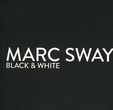 Marc Sway - Black & White (2014)  CD  NEW/SEALED  SPEEDYPOST