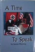 A TIME TO SPEAK - JEANNE MANNING - SIGNED and INSCRIBED