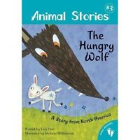 """""""AS NEW"""" Animal Stories: Book 3: The Hungry Wolf, Don, Lari, Book"""