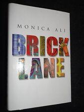 SIGNED COPY; Monica Ali - Brick Lane - 2003-1st - London/Pakistani Debut Novel