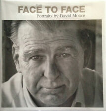 From Face to Face: Portraits by David Moore: Portraits by David Moore by...
