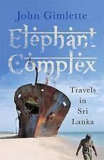 Elephant Complex, Very Good Condition Book, Gimlette, John, ISBN 9781782067979