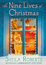 The Nine Lives of Christmas by Sheila Roberts