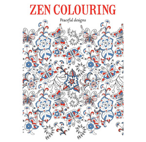 ZEN COLOURING 53: Advanced Art Therapy: Peaceful Designs - BOXED & BRAND NEW