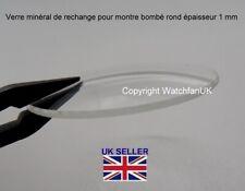 Verre minéral de rechange pour montre bombé rond épaisseur 1 mm 18 - 40 mm