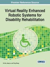 Advances in Medical Technologies and Clinical Practice: Virtual Reality...