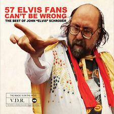 John Elvis Schroder - 57 Elvis Fans Can't Be Wrong [New CD]
