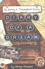 Diary of a Dream: My Journey in Thoroughbred Racin