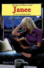 Janee: By John & Patty Probst