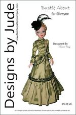 Bustle About Victorian Doll Clothes Sewing Pattern for Ellowyne Dolls Tonner